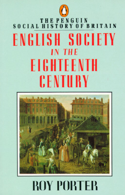 Image for English Society in the Eighteenth Century, Second Edition (The Penguin Social History of Britain)
