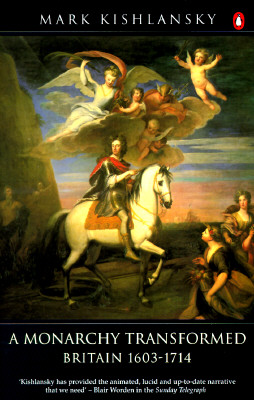 Image for A Monarchy Transformed: Britain, 1603-1714