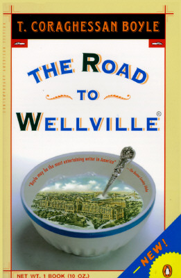 The Road to Wellville, Boyle, T.C.