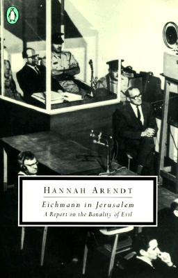 Image for Eichmann in Jerusalem: A Report on the Banality of Evil