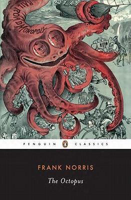 Image for The Octopus: A Story of California (Twentieth Century Classics) (v. 1)