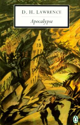 Apocalypse (Penguin Twentieth-Century Classics), D. H. Lawrence
