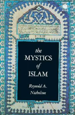 Image for The Mystics of Islam (Arkana)