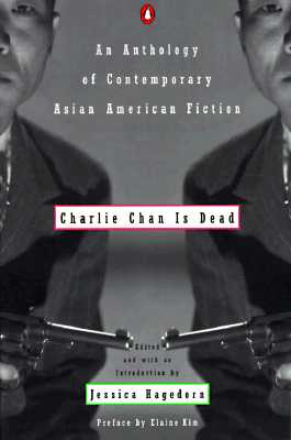 Image for Charlie Chan Is Dead: An Anthology of Contemporary Asian American Fiction
