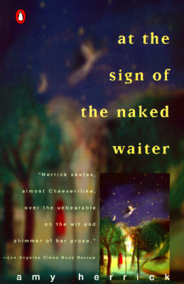 Image for At the Sign of the Naked Waiter (Contemporary American Fiction)