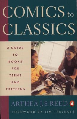 Image for Comics to Classics: A Guide to Books for Teens and Preteens