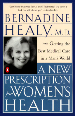 Image for A New Prescription for Women's Health: Getting the Best Medical Care in a Man's World