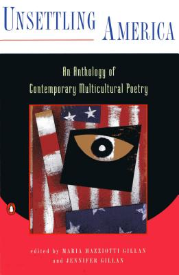 Image for Unsettling America: an Anthology of Contemporary Multicultural Poetry