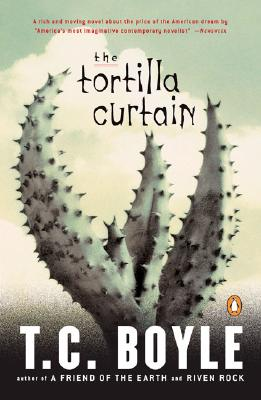 The Tortilla Curtain, T. Coraghessan Boyle