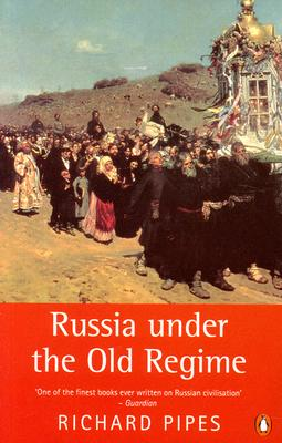 Image for Russia under the Old Regime: Second Edition (Penguin History)