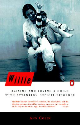 Image for Willie : Raising and Loving a Child with Attention Deficit Disorder