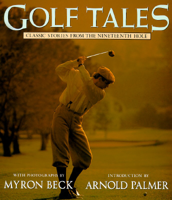 Image for GOLF TALES : CLASSIC STORIES FROM THE NI