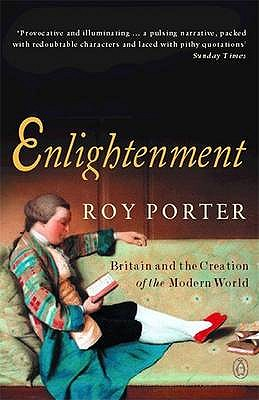 Image for Enlightenment: Britain and the Creation of the Modern World
