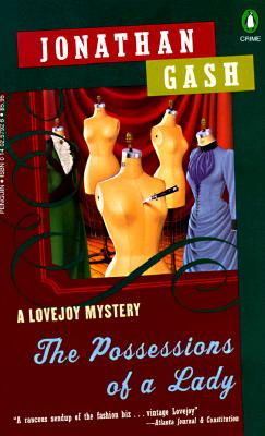 The Possessions of a Lady  A Lovejoy Mystery, Gash, Jonathan