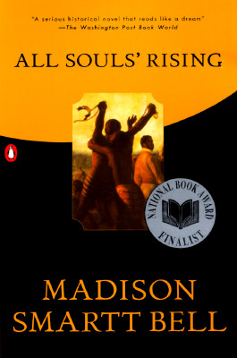 All Souls' Rising, Bell, Madison Smartt