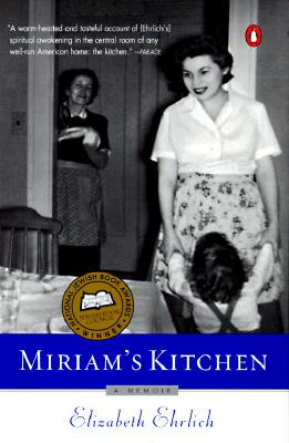 Miriam's Kitchen: A Memoir, Ehrlich, Elizabeth