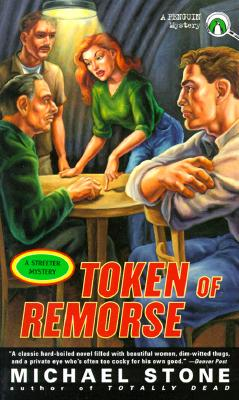 A Token of Remorse  A Streeter Mystery, Stone, Michael