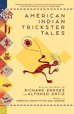 Image for American Indian Trickster Tales (Myths and Legends)