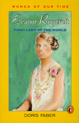 Image for Eleanor Roosevelt: First Lady of the World (Women of Our Time)