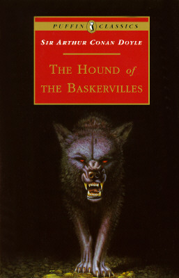 "The Hound of the Baskervilles (Puffin Classics), ""Doyle, Arthur Conan"""