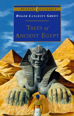 Tales of Ancient Egypt, Green, Roger Lancelyn