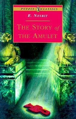 Image for The Story of the Amulet (Puffin Classics)
