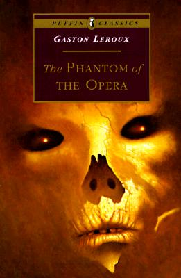 Image for The Phantom of the Opera (Puffin Classics)