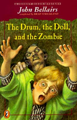 Image for The Drum, the Doll, and the Zombie: A Johnny Dixon Mystery (Johnny Dixon)