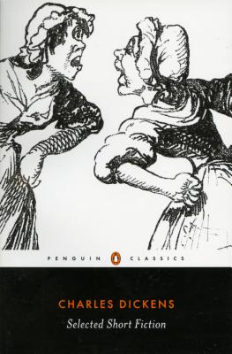 Selected Short Fiction (Penguin Classics), Dickens, Charles