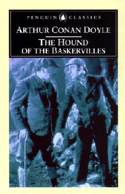 The Hound of the Baskervilles (Penguin Classics), Arthur Conan Doyle