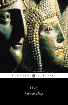Image for Rome and Italy: Books VI-X of The History of Rome from Its Foundation (Penguin Classics) (Bks.6-10)