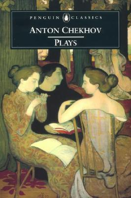 Image for Plays: Ivanov; The Seagull; Uncle Vanya; Three Sisters; The CherryOrchard (Penguin Classics)