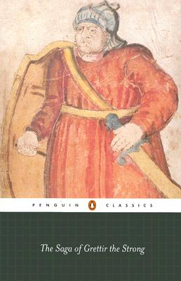 The Saga of Grettir the Strong (Penguin Classics), Anonymous