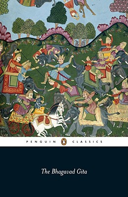 The Bhagavad Gita, Translated by Laurie L. Patton