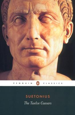 Image for The Twelve Caesars (Penguin Classics)