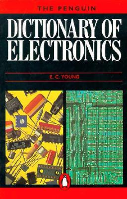 Image for Dictionary of Electronics, The Penguin: Second Edition (Reference)