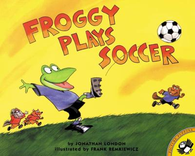 FROGGY PLAYS SOCCER, LONDON, JONATHAN