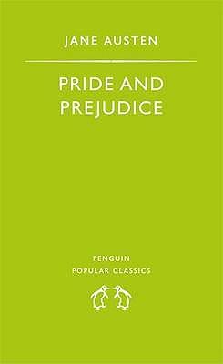 Pride and Prejudice (Penguin Popular Classics), Jane Austen