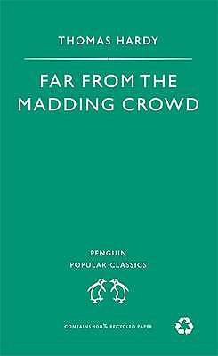 Far from the Madding Crowd (The Penguin English Library), Hardy, Thomas