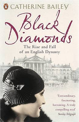 Image for Black Diamonds: The Rise And Fall Of A Great English Dynasty