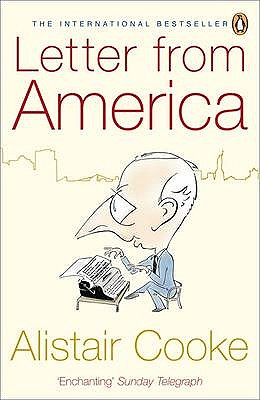 Letter From America: 1946-2004, Cooke, Alistair