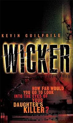 Wicker @ Cast of Shadows [used book], Kevin Guilfoile