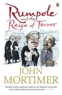 Rumpole and the Reign of Terror, Mortimer, John