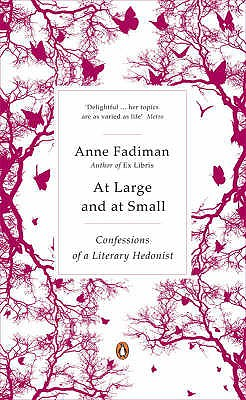 Image for AT LARGE AND AT SMALL: CONFESSIONS OF A