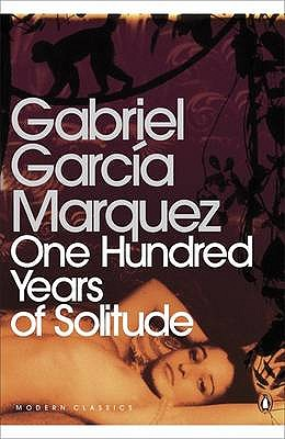 One Hundred Years of Solitude (Penguin Modern Classics), Garc-A Mrquez, Gabriel