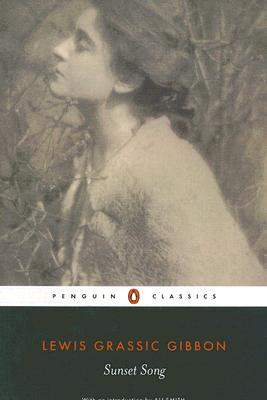 Sunset Song (Penguin Classics), Lewis Grassic Gibbon