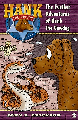 Image for Hank the Cowdog 02: Further Adventures of Hank the Cowdog (Hank the Cowdog, 2)