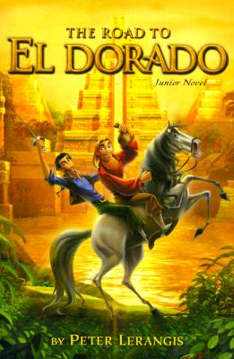 Image for The Road to El Dorado: Junior Novelization