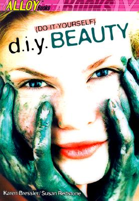 Image for D.I.Y.  Beauty (Alloy Books)