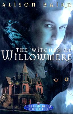 Image for The Witches of Willowmere (Willowmere Chronicles #1)